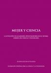 Mujer y ciencia. La situación de las mujeres investigadoras en el Sistema Español de Ciencia y Tecnología