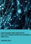 Indicadores bibliométricos de la actividad científica española 2005-2014