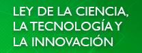 Ley de la ciencia, tecnología e innovación