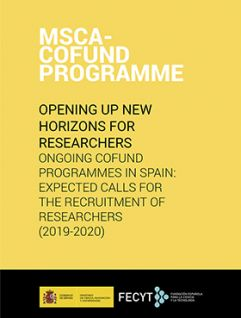 MSCA-Cofund Programme. Opening up new horizons for researchers. Ongoing COFUND programmes in Spain 2019-2020