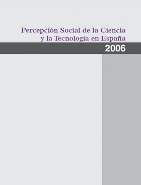 Percepción Social de la Ciencia y la Tecnología en España - 2006