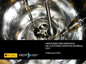 Indicadores Bibliométricos de la Actividad Científica Española 2010. Publicación 2013