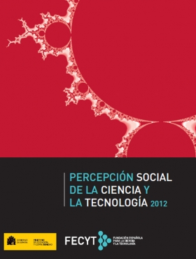 Percepción Social de la Ciencia y la Tecnología 2012