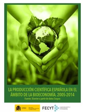 Portada La producción científica española en el ámbito de la Bioeconomía. 2005-2014