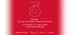 """Festival """"Los cinco sentidos y la Nanotecnología"""""""