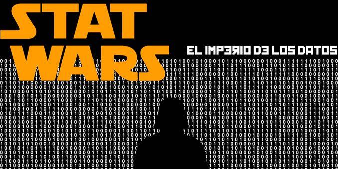 Stat Wars: el imperio de los datos