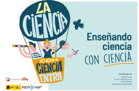 Enseñando ciencia con ciencia