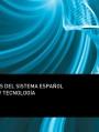 Indicadores del Sistema Español de Ciencia y Tecnología 2012