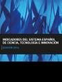 Indicadores del Sistema Español de Ciencia, Tecnología e Innovación