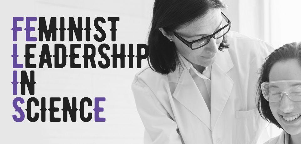 Arranca el programa de mentozargo FEminist Leadership In SciencE (FELISE)